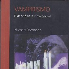 Second hand books - VAMPIRISMO - NORBERT BORRMANN - 140360014