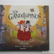 Libros de segunda mano: LOS GANDULPINOS, DAVID MELLING. Lote 140366110