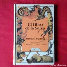 Libros de segunda mano: EL LIBRO DE LA SELVA. RUDYARD KIPLING ANAYA 1987 1º EDIC. Lote 140368306