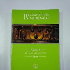 Libros de segunda mano: IV SEMANA DE ESTUDIOS MEDIEVALES. NÁJERA. LA RIOJA 1993. INSTITUTO DE ESTUDIOS RIOJANOS. TDK355. Lote 140372078