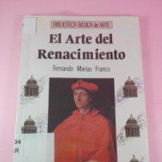 Libros de segunda mano: ARTE.LIBRO-EL ARTE DEL RENACIMIENTO-FERNANDO MARÍAS Fº-ANAYA-1990--FORRADO-VER FOTOS. Lote 140385806