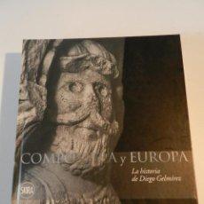 Libros de segunda mano: COMPOSTELA Y EUROPA LA HISTORIA DE DIEGO GELMIREZ SKIRA DESCATALOGADO MUY DIFICIL CAMINO SANTIAGO. Lote 140413126