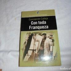 Libros de segunda mano: CON TODA FRANQUEZA.LAS ANECDOTAS DE FRANCO.CONCEPCION CALLEJA.EDITORIAL PLANETA 1998. Lote 140435918