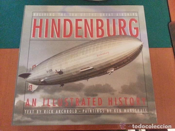 HINDENBURG ILLUSTRATED HISTORY - RICK ARCHBOLD (Libros de Segunda Mano - Historia - Otros)