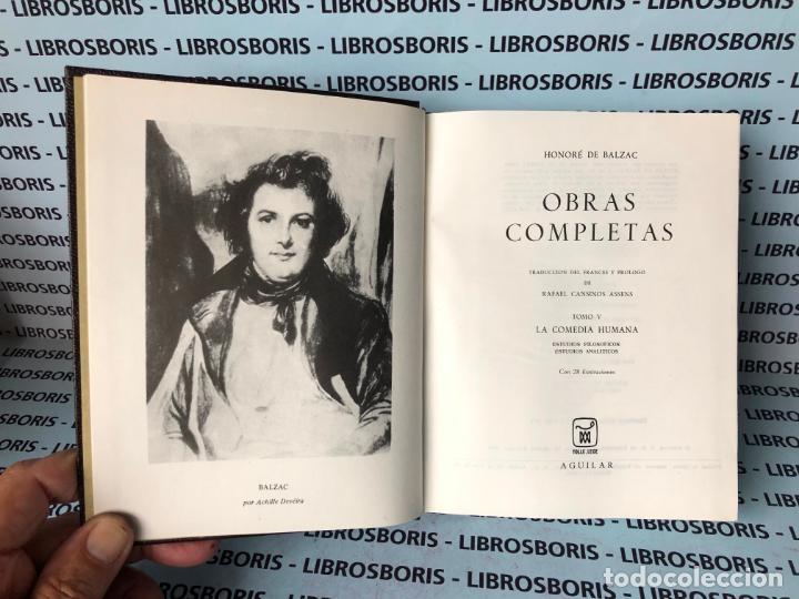 Libros de segunda mano: BALZAC - OBRAS COMPLETAS - TOMO V - AGUILAR - OBRAS ETERNAS - Foto 4 - 140540634