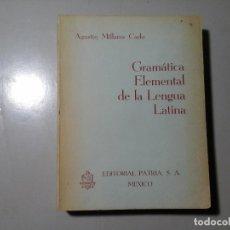 Second hand books - AGUSTÍN MILLARES CARLO. GRAMÁTICA ELEMENTAL DE LENGUA LATINA. EDICIÓN NUMERADA. DEFINITIVA. - 140545338