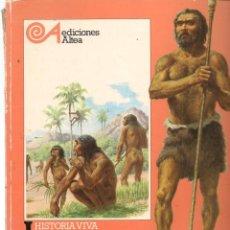 Libros de segunda mano: LA VIDA DE LOS HOMBRES EN LA PREHISTORIA. EDICIONES ALTEA. 1981. (P/B74). Lote 140562438