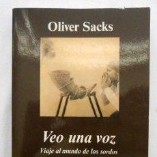Libros de segunda mano: VEO UNA VOZ - OLIVER SACKS EDITORIAL ANAGRAMA. Lote 140578578