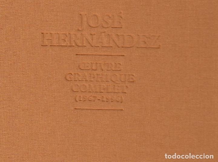 Libros de segunda mano: JOSÉ HERNÁNDEZ OBRA GRÁFICA COMPLETA 1967 1996 CATÁLOGO RAZONADO DEDICADO Y FIRMADO A MANO MUY RARO - Foto 4 - 140591754