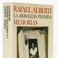 Libros de segunda mano: B1051 - RAFAEL ALBERTI. LA ARBOLEDA PERDIDA. MEMORIAS. SEIX BARRAL. CAJA DE AHORROS DE VIGO 1976 . Lote 140601350