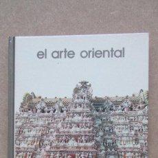 Libros de segunda mano: EL ARTE ORIENTAL BIBLIOTECA SALVAT DE GRANDES TEMAS VADIME ELISSELFT. Lote 140612398