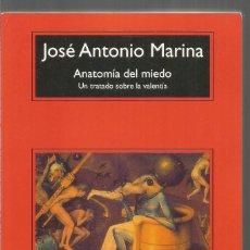 Libros de segunda mano: JOSE ANTONIO MARINA. ANATOMIA DEL MIEDO. ANAGRAMA. Lote 140631694