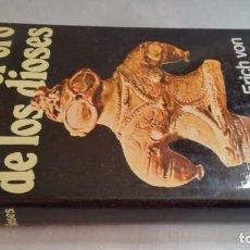 Libros de segunda mano: EL ORO DE LOS DIOSES-ERICH VON DÄNIKENNUEVA FONTANA-EDICIONES MARTINEZ ROCA. Lote 140636326