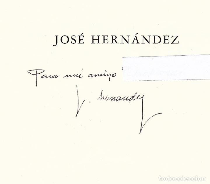 Libros de segunda mano: JOSÉ HERNÁNDEZ OBRA GRÁFICA EXPOSICIÓN VILLENA 2004 DEDICADO Y FIRMADO A MANO POR JOSÉ HERNÁNDEZ - Foto 2 - 140636962