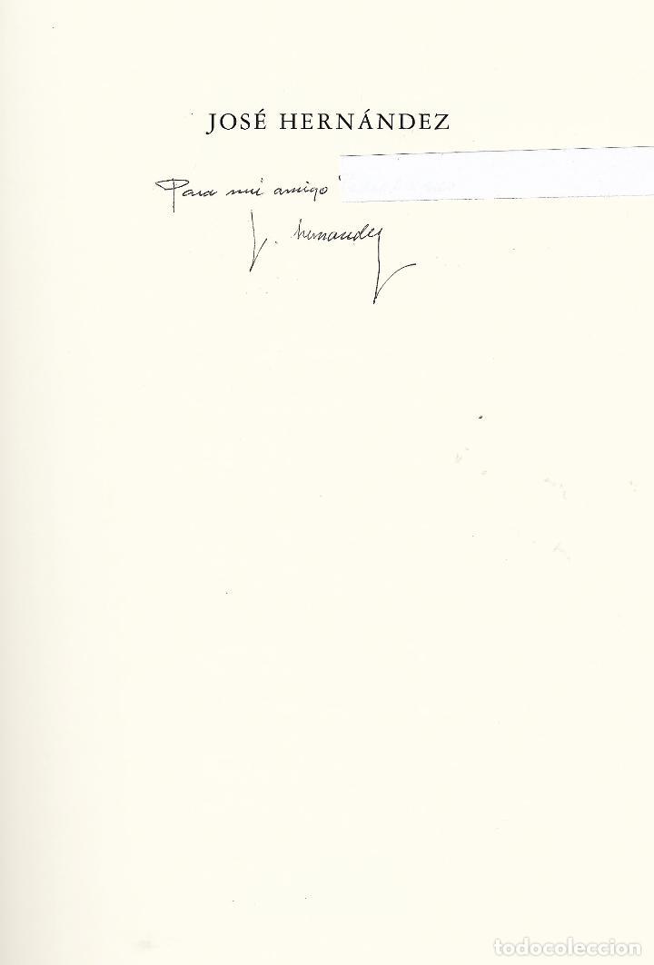 Libros de segunda mano: JOSÉ HERNÁNDEZ OBRA GRÁFICA EXPOSICIÓN VILLENA 2004 DEDICADO Y FIRMADO A MANO POR JOSÉ HERNÁNDEZ - Foto 4 - 140636962