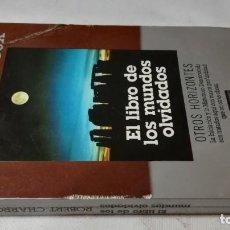 Libros de segunda mano: EL LIBRO DE LOS MUNDOS OLVIDADOS-ROBERT CHARROUXOTROS HORIZONTES-PLAZA JANES. Lote 140642006