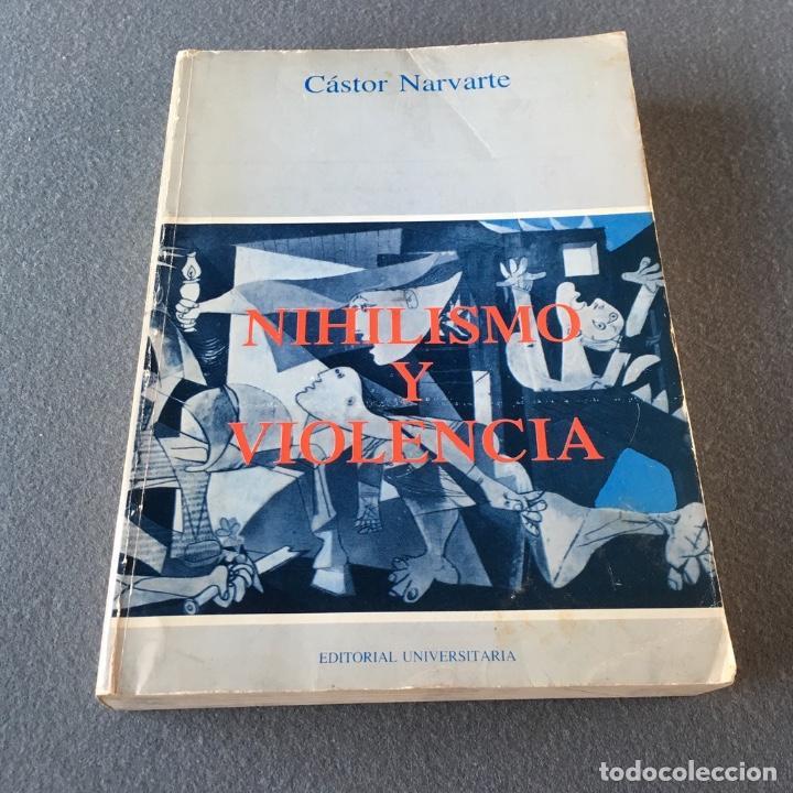 Libros de segunda mano: Nihilismo y violencia. Cástor Narvarte. - Foto 3 - 140660442