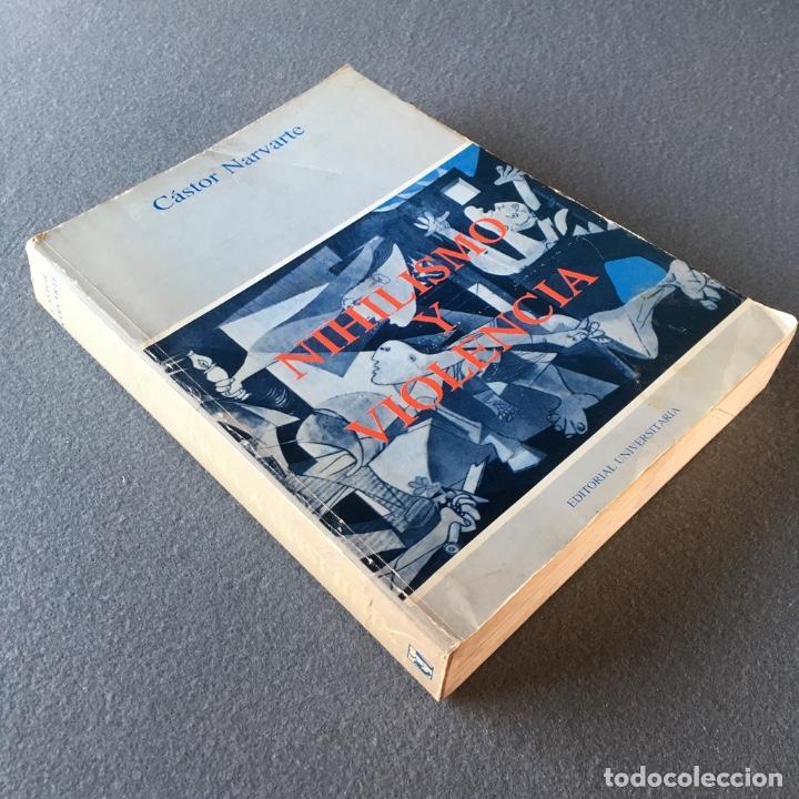 Libros de segunda mano: Nihilismo y violencia. Cástor Narvarte. - Foto 4 - 140660442