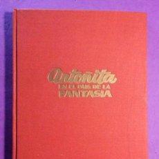 Libros de segunda mano: ANTOÑITA EN EL PAÍS DE LA FANTASÍA / BORITA CASAS / 1952. GILSA EDICIONES. Lote 140662402