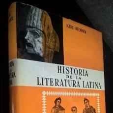 Libros de segunda mano: KARL BUCHNER. HISTORIA DE LA LITERATURA LATINA. LABOR 1968. ILUSTRADO.. Lote 140690670