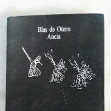 Libros de segunda mano: ANCIA BLAS DE OTERO. Lote 140708328