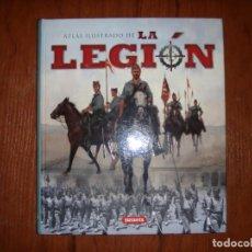 Libros de segunda mano: LIBRO ATLAS ILUSTRADO DE LA LEGIÓN. Lote 140744526
