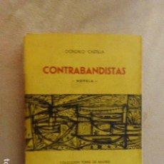 Libros de segunda mano: CONTRABANDISTAS. GONZALO CASTILLA. DEDICADO POR AUTOR. BRESA. GRANADA. 1961. Lote 140750802