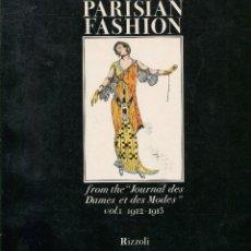 Libros de segunda mano: PARISIAN FASHION. JOURNAL DES DAMES ET DES MODES 1912 -1913. MODA FEMENINA PARIS. LÁMINAS . Lote 140763842