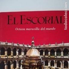 Libros de segunda mano: EL ESCORIAL OCTAVA MARAVILLA DEL MUNDO. Lote 140771741