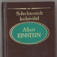 Livros em segunda mão: ALBERT EINSTEIN. SOBRE LA TEORÍA DE LA RELATIVIDAD. 1983. Lote 140776606