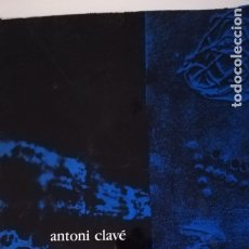 Libros de segunda mano: ANTONI CLAVE. Lote 140784877