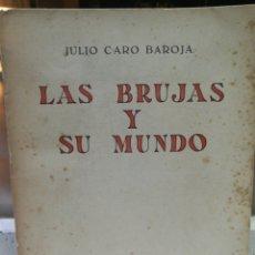 Libros de segunda mano: LAS BRUJAS Y SU MUNDO. Lote 140791797