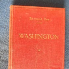Libros de segunda mano: BERNARD FAY WASHINGTON. Lote 140838906