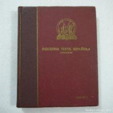 Libros de segunda mano: INDUSTRIA TEXTIL ESPAÑOLA (ANUARIO) 1961-1962. Lote 140853478