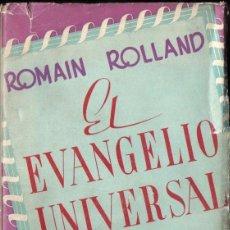 Libros de segunda mano: ROMAIN ROLLAND : EL EVANGELIO UNIVERSAL (KIER, 1945). Lote 140909794