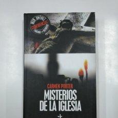 Libros de segunda mano: MISTERIOS DE LA IGLESIA. CARMEN PORTER. IKER JIMENEZ CONFIDENCIA Nº 3 ENIGMAS SIN RESOLVER. TDK346. Lote 140912366