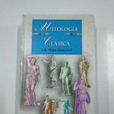 Libros de segunda mano: MITOLOGÍA CLÁSICA. HOPE MONCRIEFF, A.R. TDK353. Lote 140915934