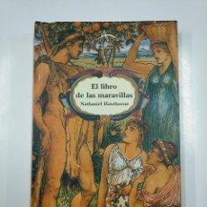 Libros de segunda mano: EL LIBRO DE LAS MARAVILLAS. NATHANIEL HAWTHORNE. ILUSTRACIONES DE WALTER CRANE. TDK351. Lote 140917766