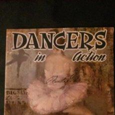 Libros de segunda mano: DANCERS IN ACTION-GRAN FORMATO-26X35 CM. Lote 140932050