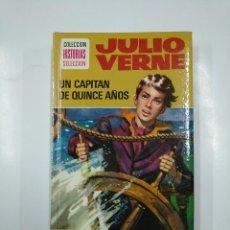 Libros de segunda mano: UN CAPITAN DE QUINCE AÑOS. JULIO VERNE. COLECCION HISTORIAS SELECCION Nº 6. BRUGUERA. TDK104. Lote 140966510