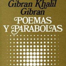 Libros de segunda mano: POEMAS Y PARÁBOLAS (1995) - GIBRAN KHALIL GIBRAN - ISBN: 9789501700718. Lote 140968218