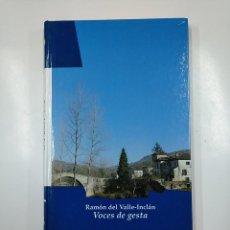 Libros de segunda mano: VOCES DE GESTA. RAMON MARIA DEL VALLE-INCLAN. BIBLIOTECA BÁSICA NAVARRA Nº 16. TDK54 . Lote 140968230