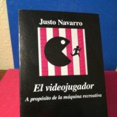 Libros de segunda mano: EL VIDEOJUGADOR, A PROPÓSITO DE LA MÁQUINA RECREATIVA - JUSTO NAVARRO - ANAGRAMA, 2017. Lote 140970588