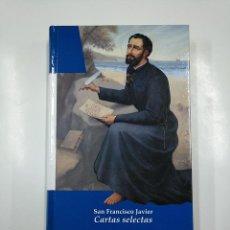 Libros de segunda mano: CARTAS SELECTAS. SAN FRANCISCO JAVIER. BIBLIOTECA BASICA NAVARRA Nº 31. TDK54. Lote 140972370