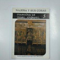 Libros de segunda mano: NAJERA Y SUS COSAS. JOSE IGNACIO DE LA IGLESIA DUARTE. COLECCION DE TEMAS RIOJANOS. Nº 5. TDK57. Lote 140977858