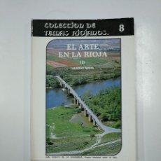 Libros de segunda mano: EL ARTE EN LA RIOJA I: LA EDAD MEDIA MOYA VALGAÑON, JOSÉ GABRIEL. TEMAS RIOJANOS Nº 8. TDK57. Lote 140979878