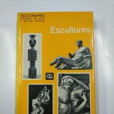 Libros de segunda mano: DICCIONARIO UNIVERSAL DEL ARTE Y DE LOS ARTISTAS. ESCULTORES. TDK354. Lote 140986114