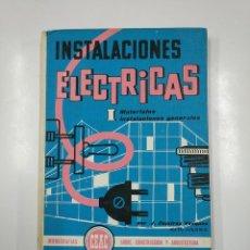 Libros de segunda mano: INSTALACIONES ELÉCTRICAS I. MATERIALES. INSTALACIONES GENERALES. RAMÍREZ VÁZQUEZ, J. CEAC. TDK73. Lote 140989410