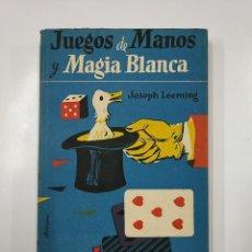 Libros de segunda mano - JUEGOS DE MANOS Y MAGIA BLANCA. - JOSEPH LEEMING. EDITORIAL MATEU 1957. TDK62 - 141012610