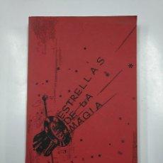 Libros de segunda mano: ESTRELLAS DE LA MAGIA. SIN AUTOR NI EDITORIAL. TDK62. Lote 141015966